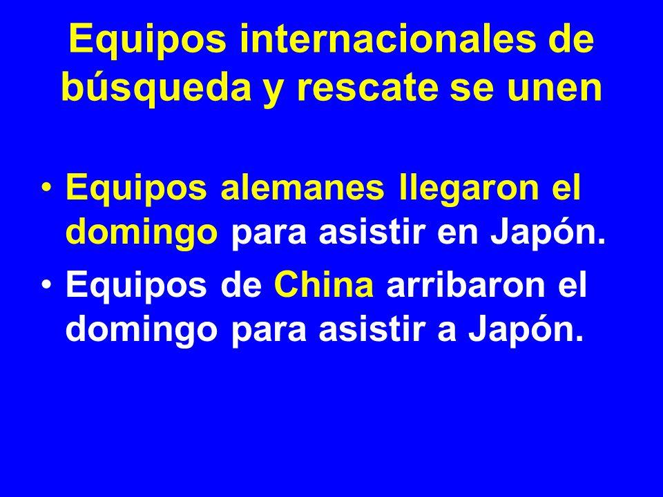 Equipos alemanes llegaron el domingo para asistir en Japón. Equipos de China arribaron el domingo para asistir a Japón.