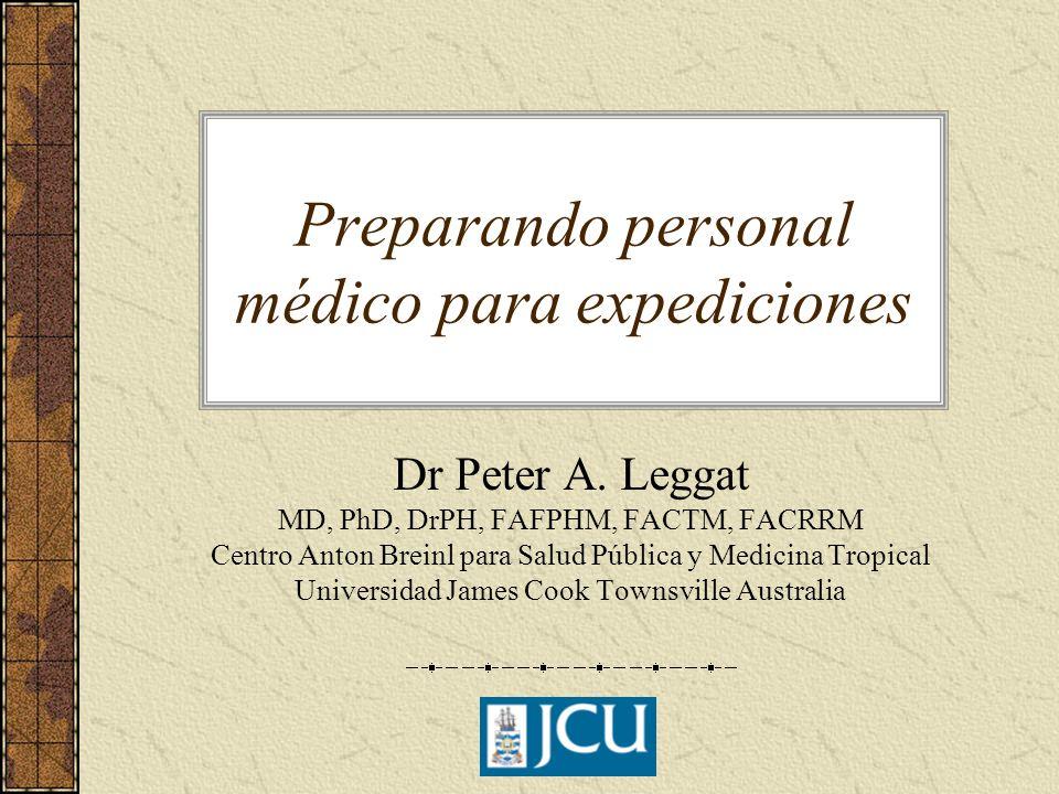 Preparando personal médico para expediciones Dr Peter A.