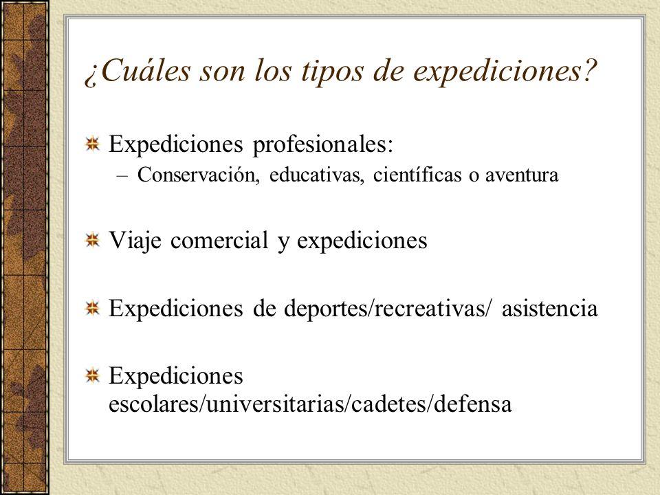 ¿Cuáles son los tipos de expediciones.