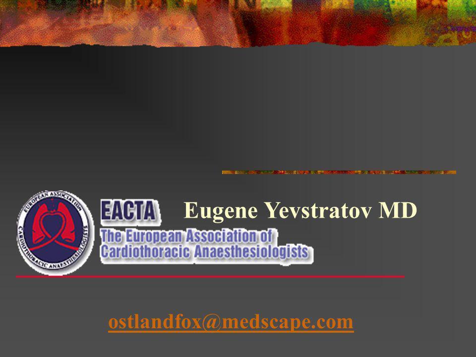 Eugene Yevstratov MD ostlandfox@medscape.com
