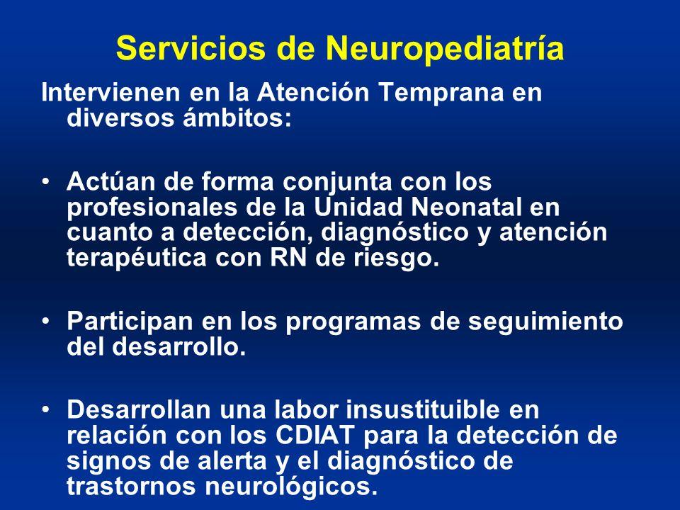 Servicios de Neuropediatría Intervienen en la Atención Temprana en diversos ámbitos: Actúan de forma conjunta con los profesionales de la Unidad Neona