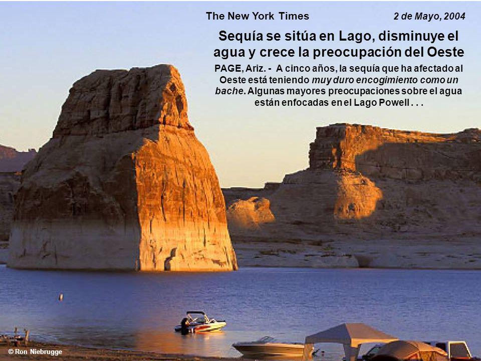© Ron Niebrugge The New York Times 2 de Mayo, 2004 Sequía se sitúa en Lago, disminuye el agua y crece la preocupación del Oeste PAGE, Ariz. - A cinco