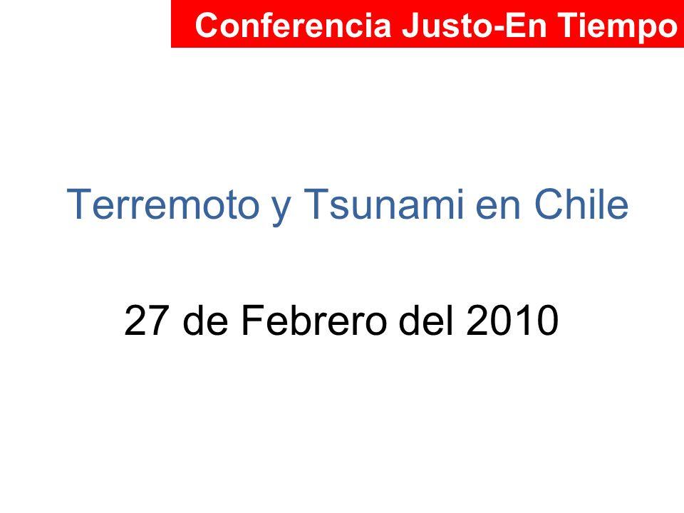 Terremoto y Tsunami en Chile 27 de Febrero del 2010 Conferencia Justo-En Tiempo