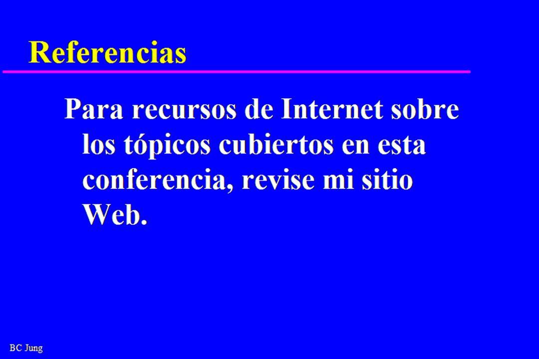 BC Jung Referencias Para recursos de Internet sobre los tópicos cubiertos en esta conferencia, revise mi sitio Web.