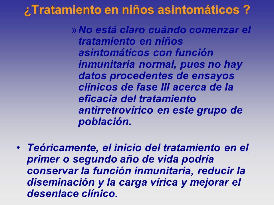 ¿Tratamiento en niños asintomáticos ? »No está claro cuándo comenzar el tratamiento en niños asintomáticos con función inmunitaria normal, pues no hay