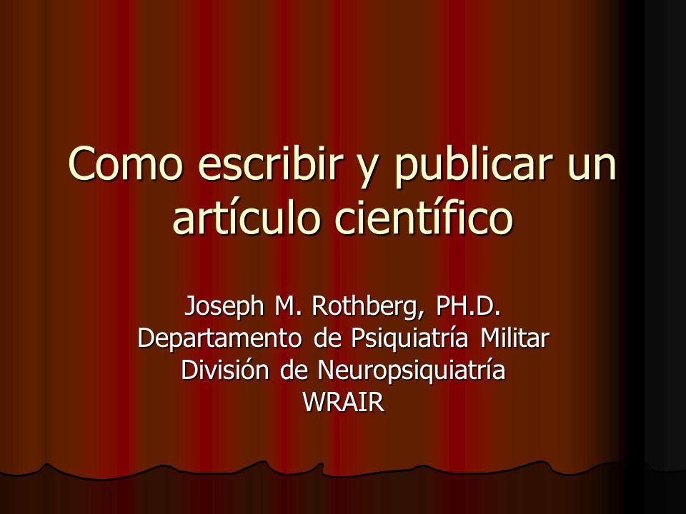 Como escribir y publicar un artículo científico Joseph M.
