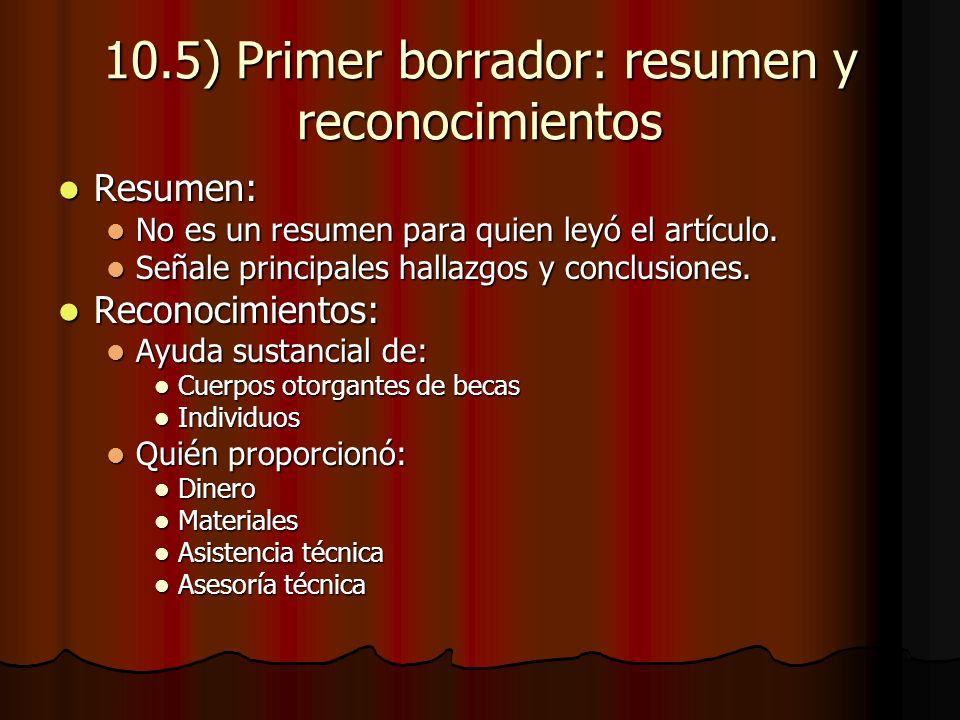 10.5) Primer borrador: resumen y reconocimientos Resumen: Resumen: No es un resumen para quien leyó el artículo.