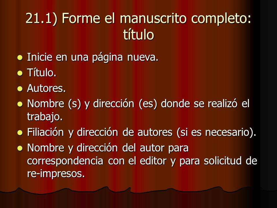 21.1) Forme el manuscrito completo: título Inicie en una página nueva.