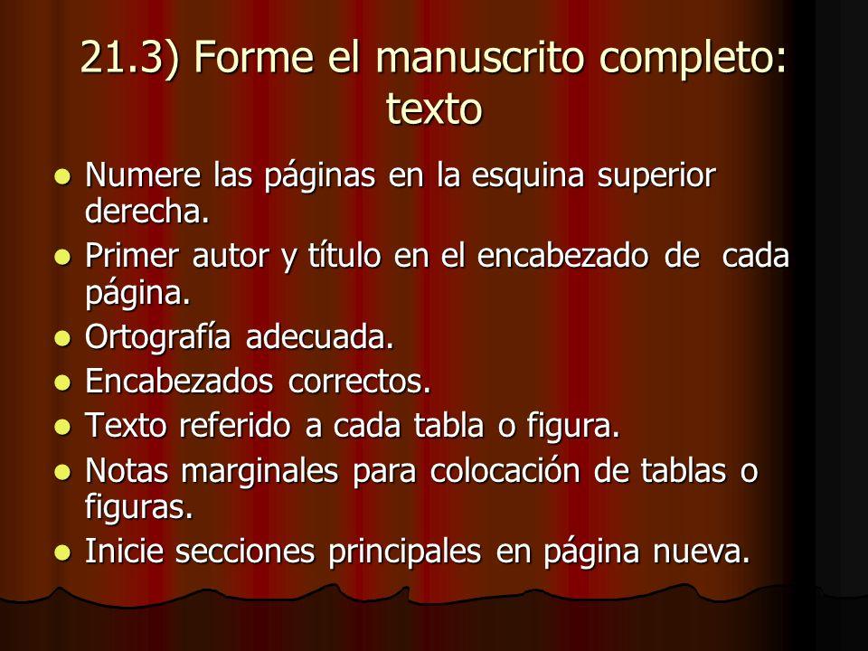21.3) Forme el manuscrito completo: texto Numere las páginas en la esquina superior derecha.