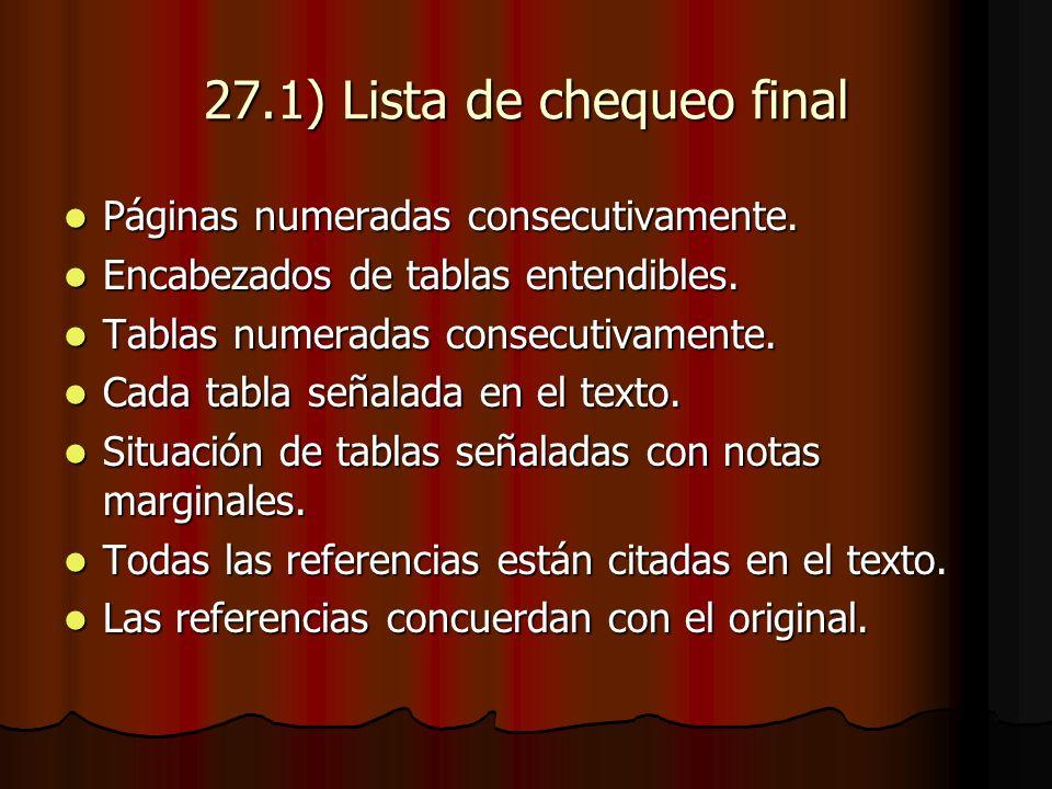 27.1) Lista de chequeo final Páginas numeradas consecutivamente.