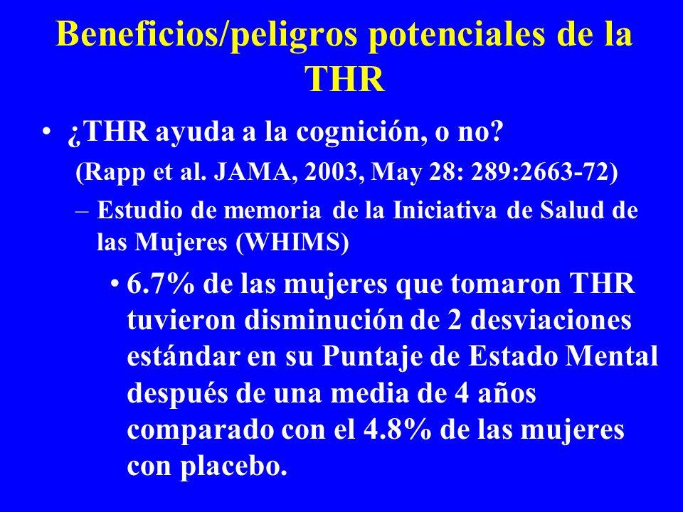Beneficios/peligros potenciales de la THR ¿THR ayuda a la cognición, o no? (Rapp et al. JAMA, 2003, May 28: 289:2663-72) –Estudio de memoria de la Ini