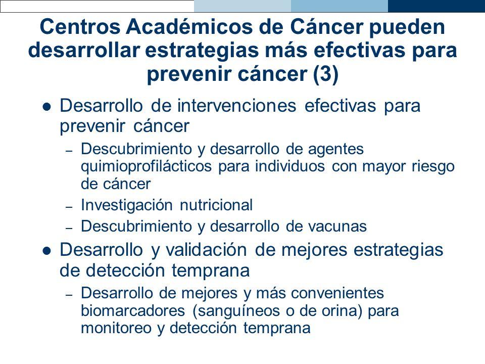 Desarrollo de intervenciones efectivas para prevenir cáncer – Descubrimiento y desarrollo de agentes quimioprofilácticos para individuos con mayor rie