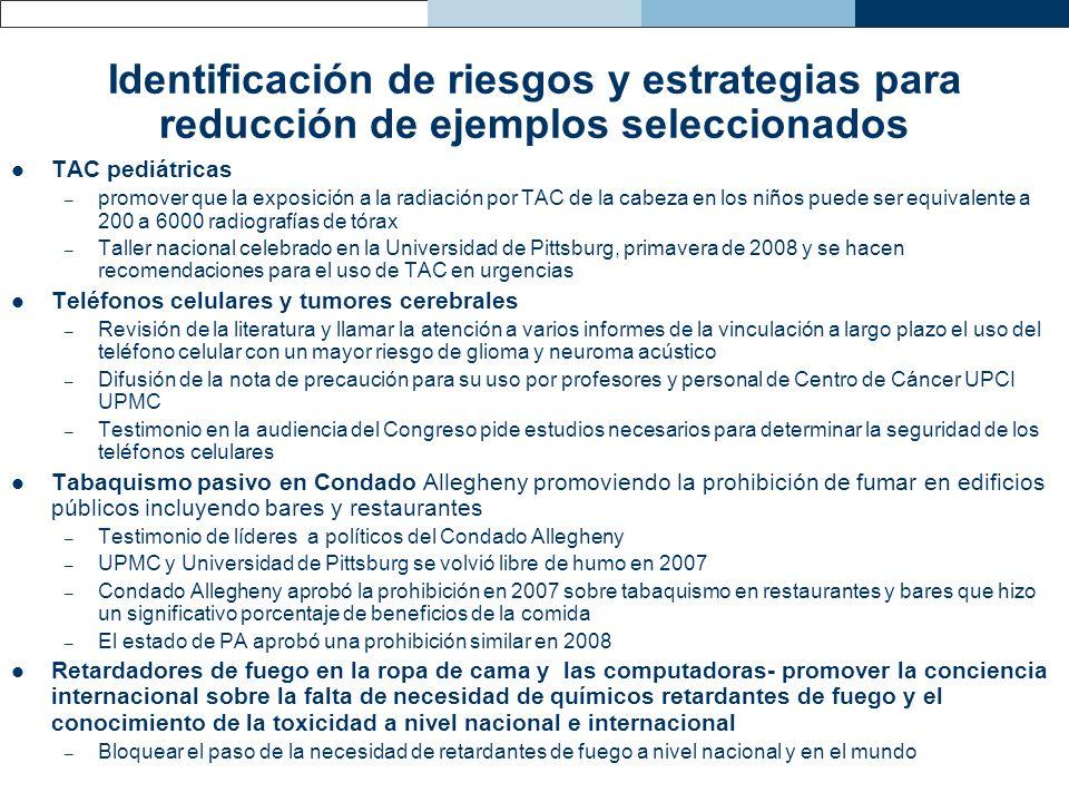 Identificación de riesgos y estrategias para reducción de ejemplos seleccionados TAC pediátricas – promover que la exposición a la radiación por TAC d