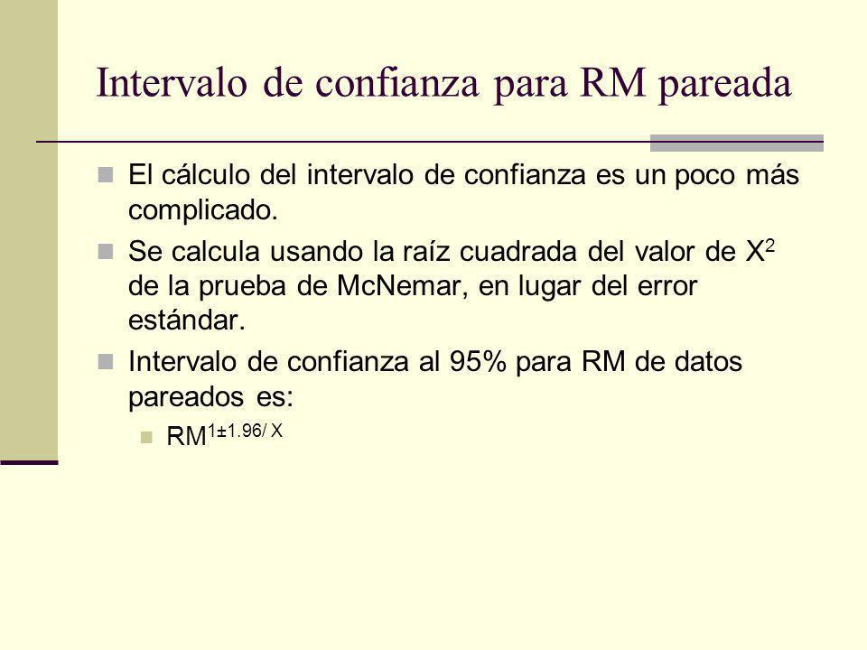 Intervalo de confianza para RM pareada El cálculo del intervalo de confianza es un poco más complicado. Se calcula usando la raíz cuadrada del valor d