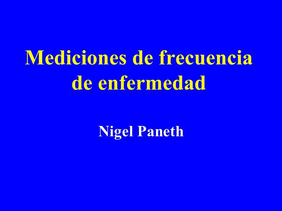 Mediciones de frecuencia de enfermedad Nigel Paneth