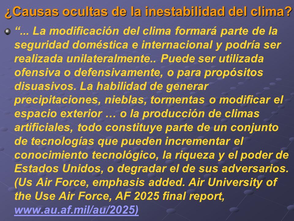 ¿Causas ocultas de la inestabilidad del clima?... La modificación del clima formará parte de la seguridad doméstica e internacional y podría ser reali