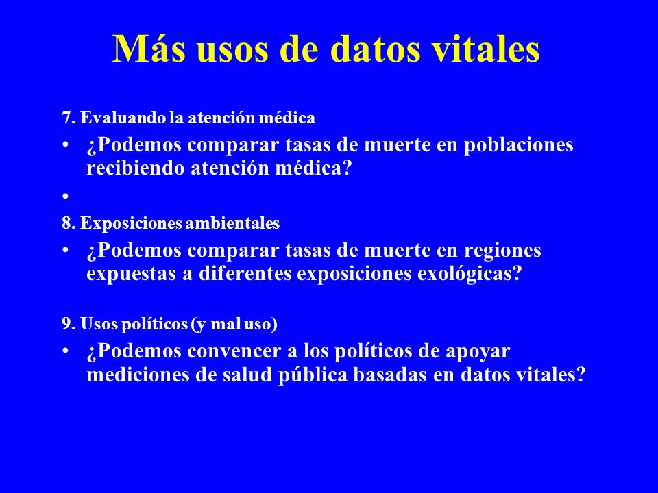 Más usos de datos vitales 7.