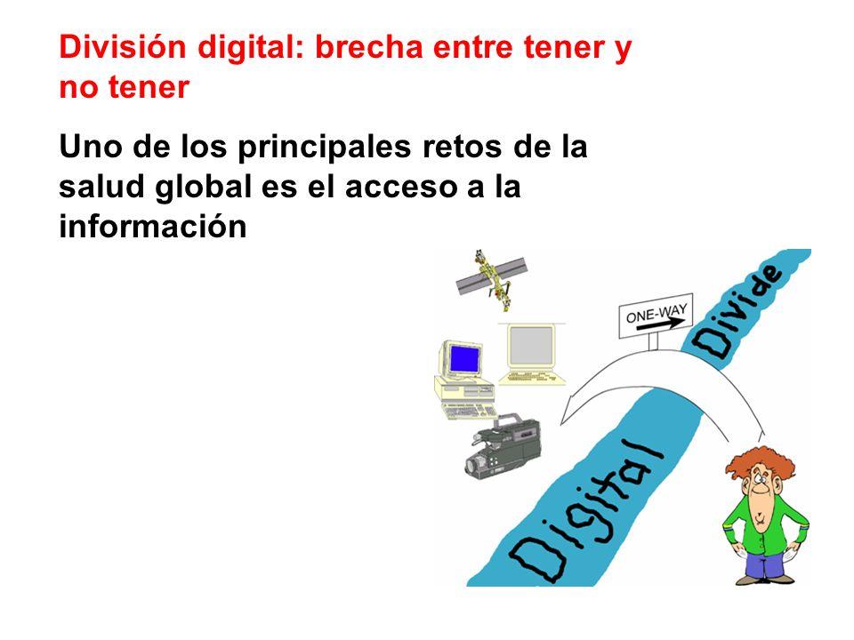 División digital: brecha entre tener y no tener Uno de los principales retos de la salud global es el acceso a la información