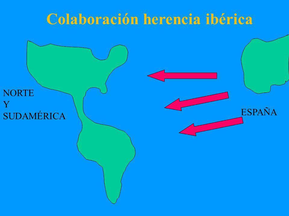 ESPAÑA NORTE Y SUDAMÉRICA Colaboración herencia ibérica