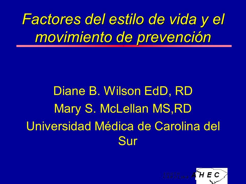 Factores del estilo de vida y el movimiento de prevención Diane B.