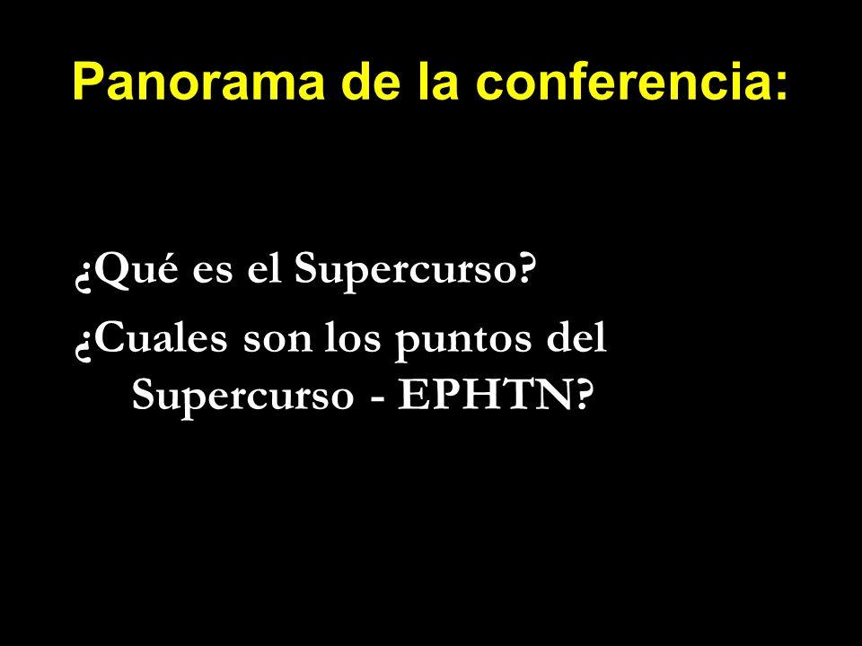 Panorama de la conferencia: ¿Qué es el Supercurso? ¿Cuales son los puntos del Supercurso - EPHTN?