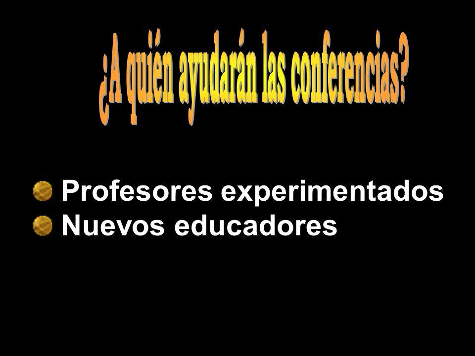 Profesores experimentados Nuevos educadores
