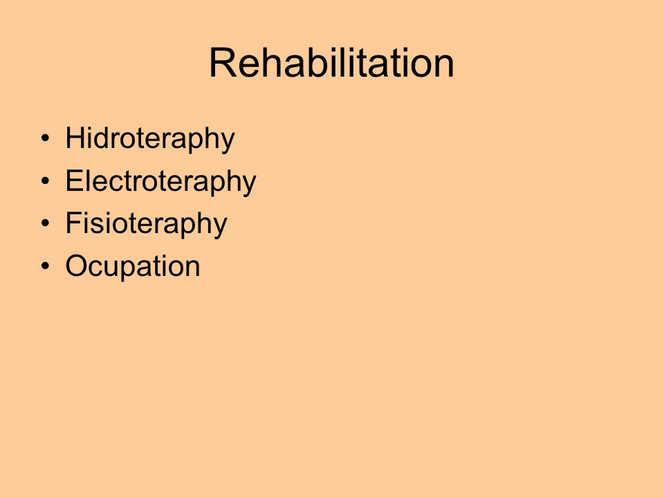 Rehabilitation Hidroteraphy Electroteraphy Fisioteraphy Ocupation