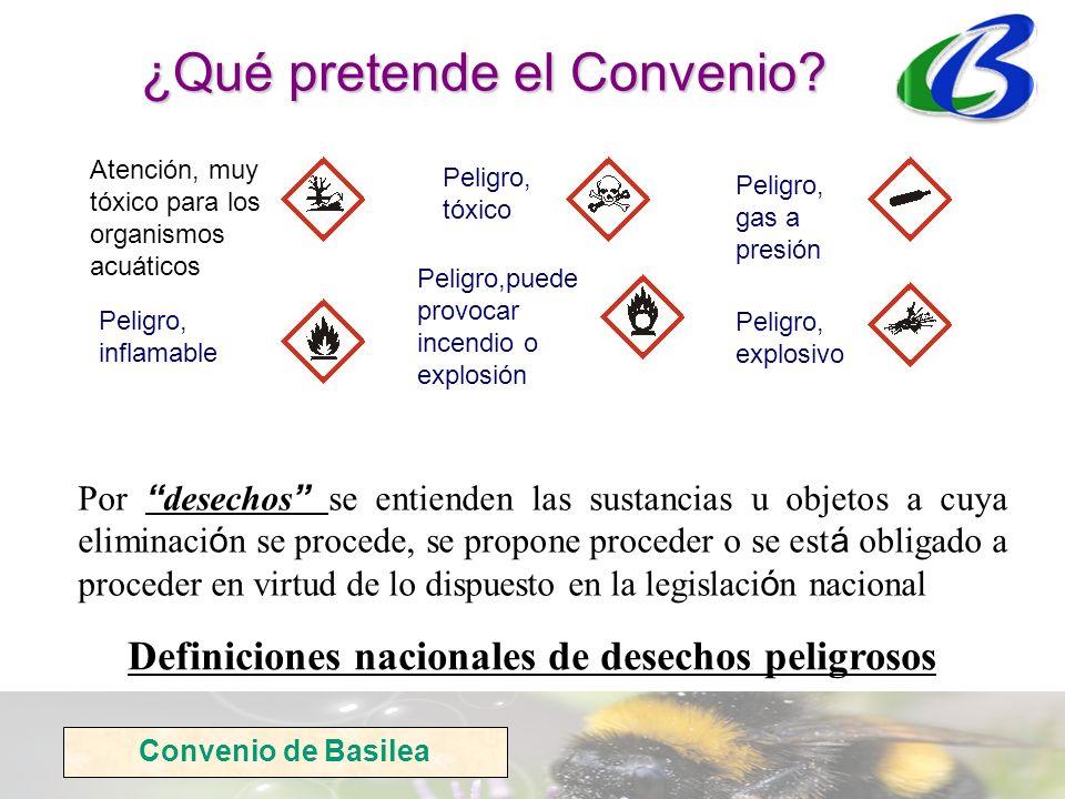 ¿Qué pretende el Convenio? Por desechos se entienden las sustancias u objetos a cuya eliminaci ó n se procede, se propone proceder o se est á obligado