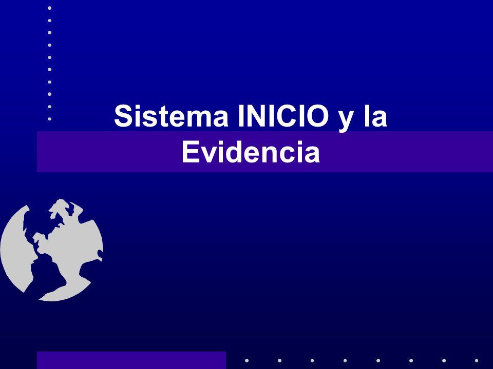 Sistema INICIO y la Evidencia
