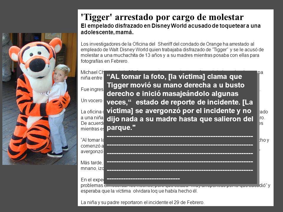 'Tigger' arrestado por cargo de molestar El empelado disfrazado en Disney World acusado de toquetear a una adolescente, mamá. Los investigadores de la
