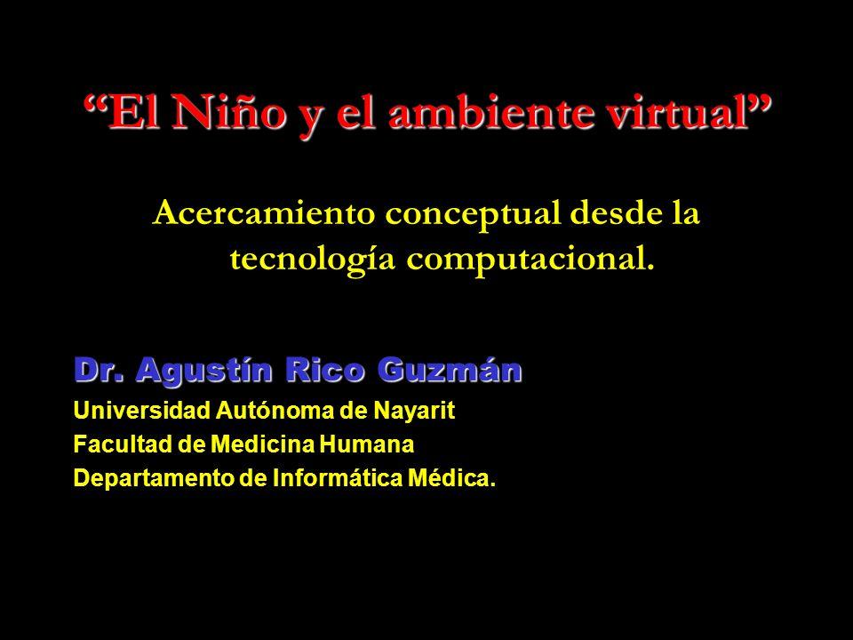 El Niño y el ambiente virtual Acercamiento conceptual desde la tecnología computacional.