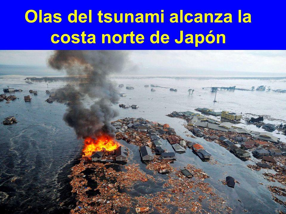Olas del tsunami alcanza la costa norte de Japón