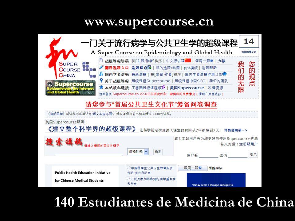 140 Estudiantes de Medicina de China www.supercourse.cn