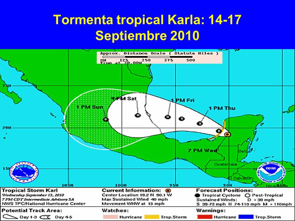 Tormenta tropical Karla: 14-17 Septiembre 2010
