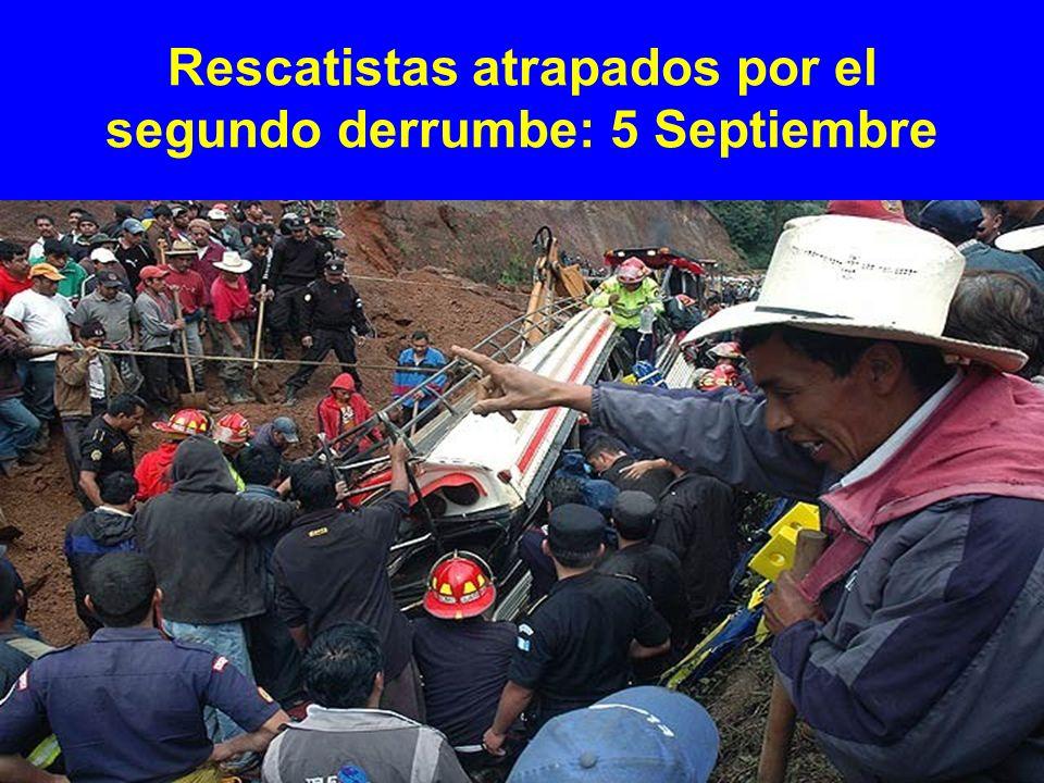 Rescatistas atrapados por el segundo derrumbe: 5 Septiembre