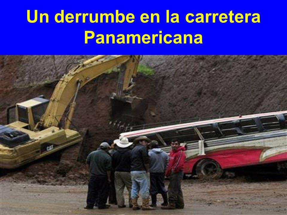 Un derrumbe en la carretera Panamericana