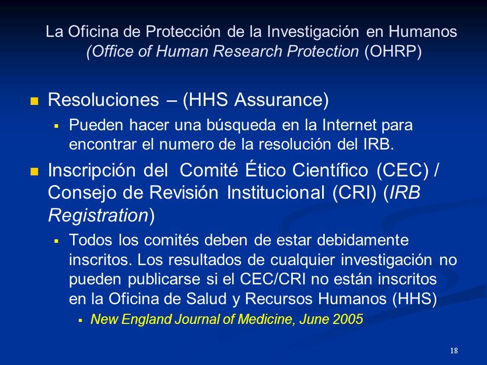 19 Food and Drug Administration (FDA) Consentimiento Informado 21 CFR 50 Consejo de Revisión Institucional ó Comité Ético Científico 21 CFR 56