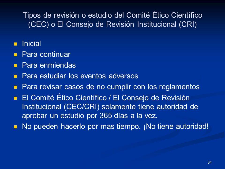 35 Criterios para aprobar un estudio por el Comité Ético Científico (CEC) o El Consejo de Revisión Institucional (CRI) Riesgo Minimizado ¿Qué principio ético está en juego.