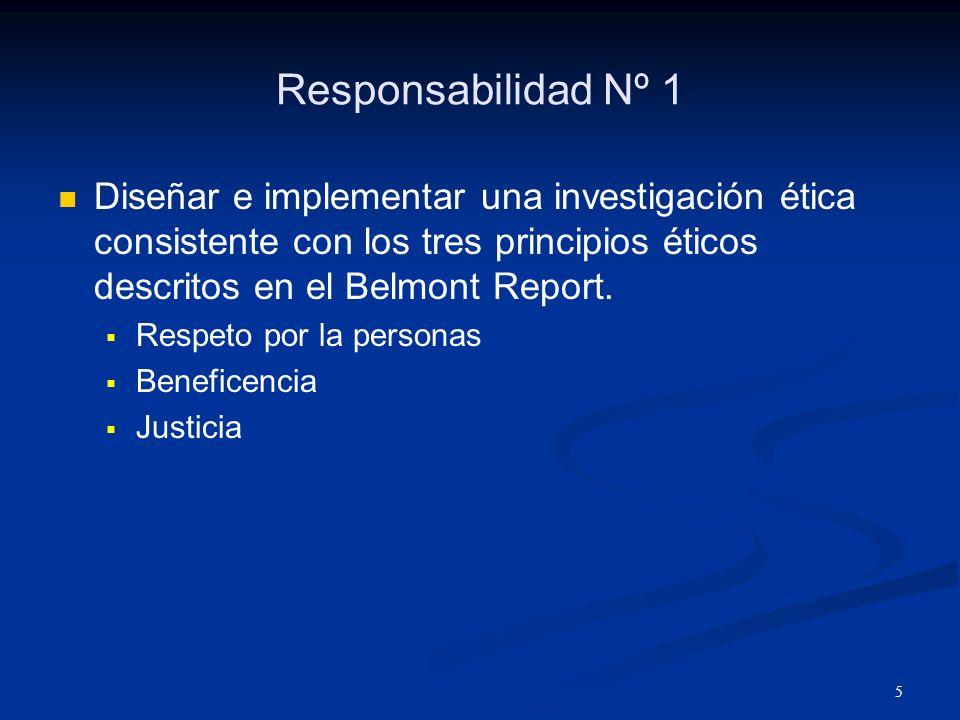 6 Principios Éticos Respeto por las personas Derechos humanos y consentimiento informado.