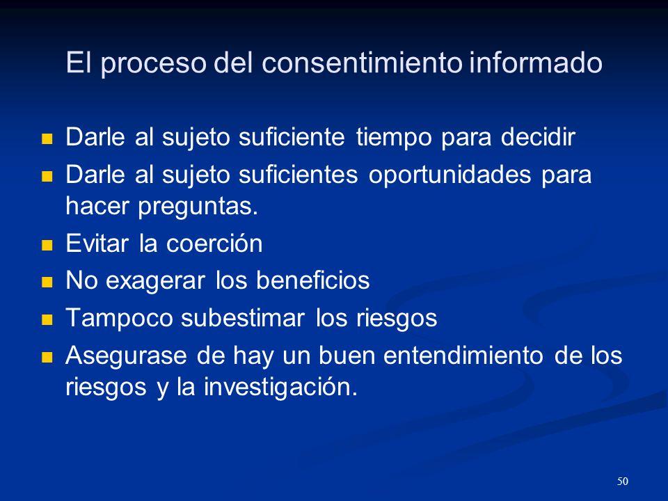 51 El proceso del consentimiento informado Entrenar al personal para hacer el consentimiento.