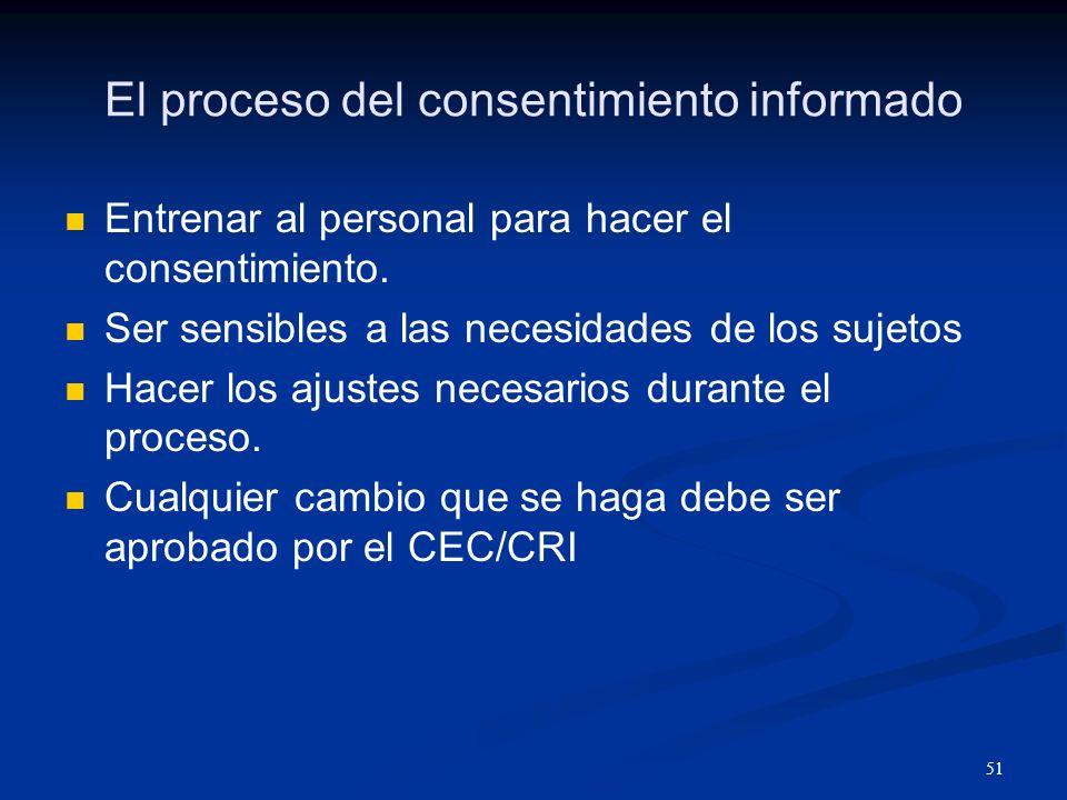52 Responsabilidad Nº 7 Documentar el proceso del consentimiento informado de acuerdos a los reglamentes aprobados por el CEC/CRI