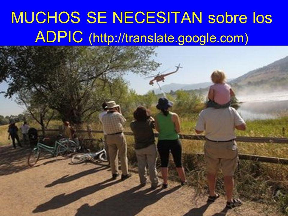 MUCHOS SE NECESITAN sobre los ADPIC (http://translate.google.com)