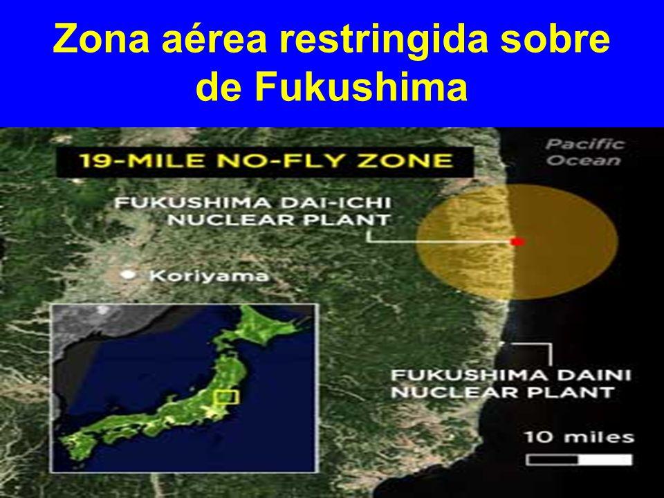 Zona aérea restringida sobre de Fukushima