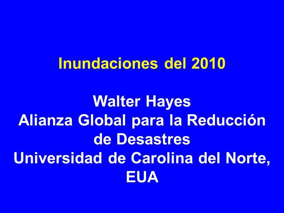 Recordando las inundaciones del 2010 Intensas lluvias causan inundaciones records alrededor del mundo