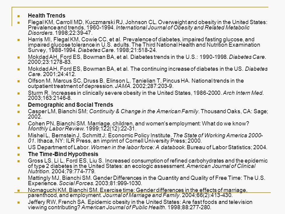 Health Trends Flegal KM, Carroll MD, Kuczmarski RJ, Johnson CL.
