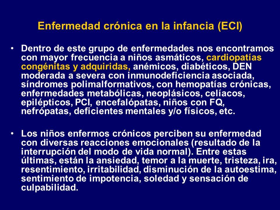 Enfermedad crónica en la infancia (ECI) Dentro de este grupo de enfermedades nos encontramos con mayor frecuencia a niños asmáticos, cardiopatías cong