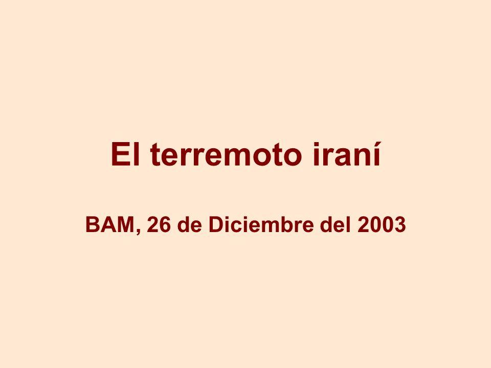 El terremoto iraní BAM, 26 de Diciembre del 2003