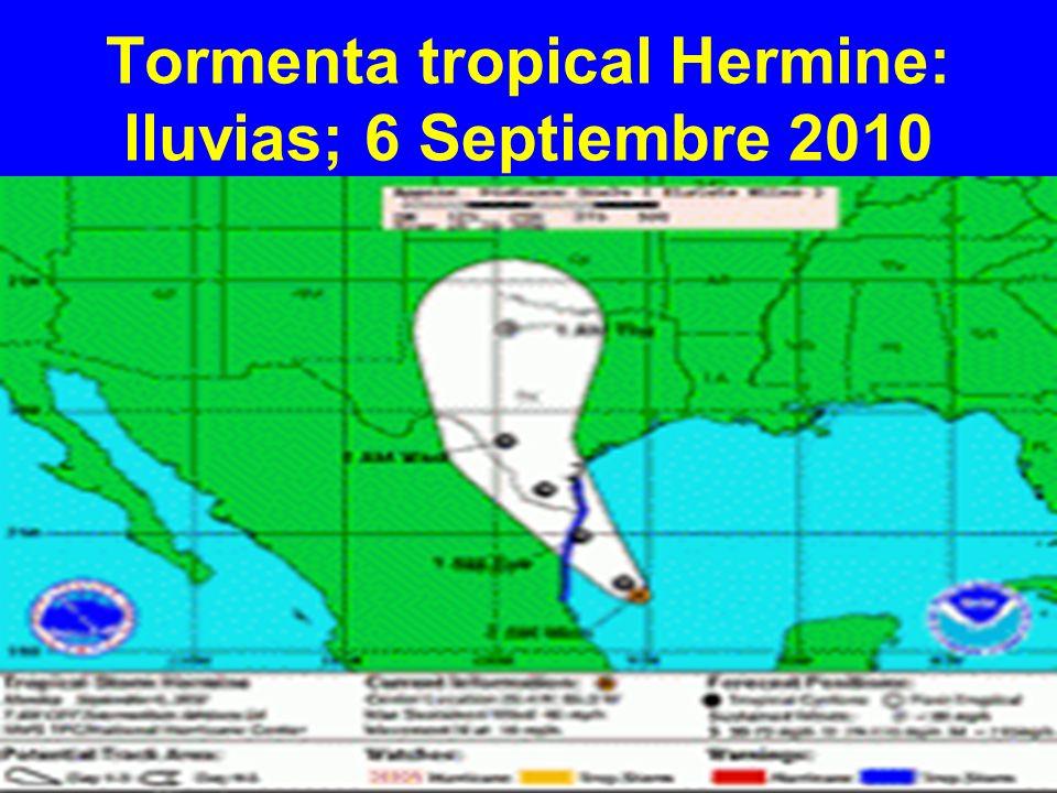 Tormenta tropical Hermine: lluvias; 6 Septiembre 2010
