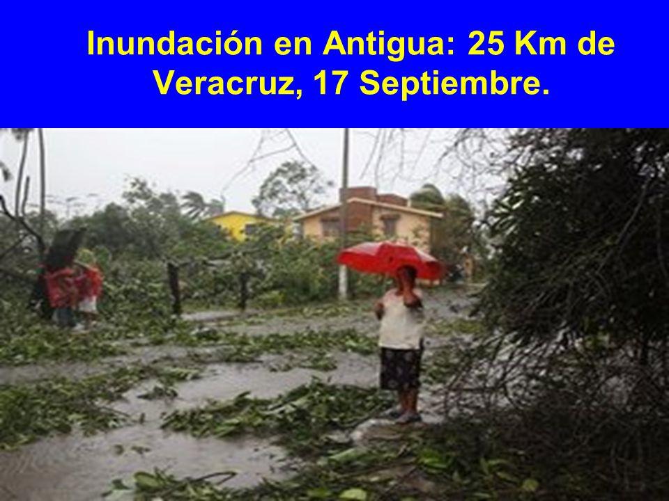 Inundación en Antigua: 25 Km de Veracruz, 17 Septiembre.