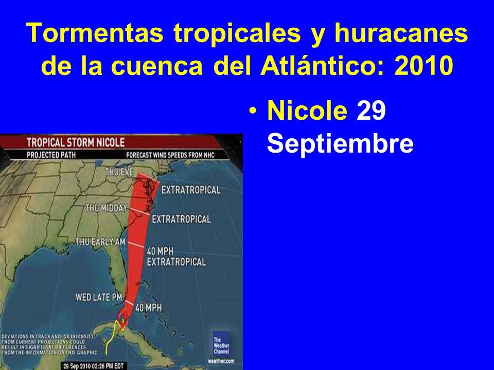 Tormentas tropicales y huracanes de la cuenca del Atlántico: 2010 Nicole 29 Septiembre